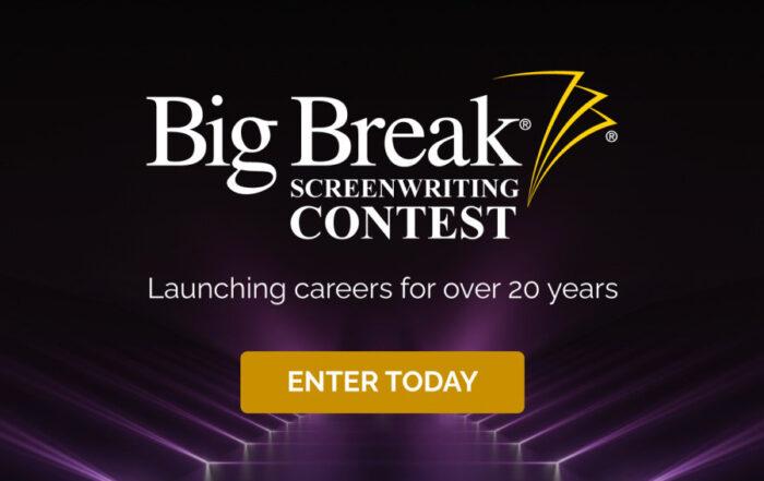 Big Break Screenwriting Contest